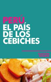 Perú , El país de los cebiches