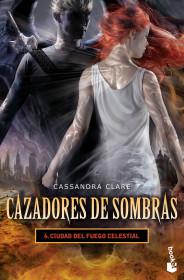 Cazadores de sombras 6. Ciudad del fuego celestial +