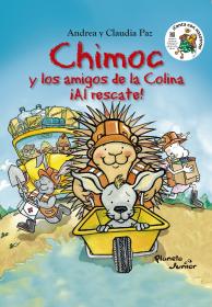 Chimoc y los amigos de la colina ¡Al rescate!